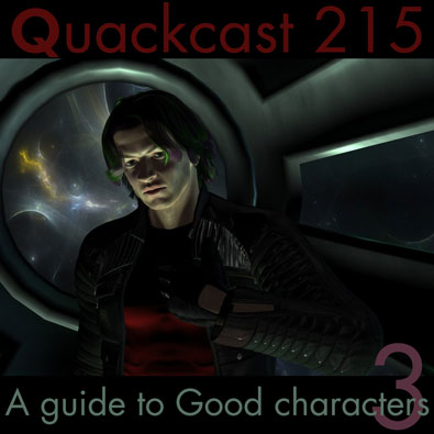 Episode 215 - A guide to Good characters, part 3