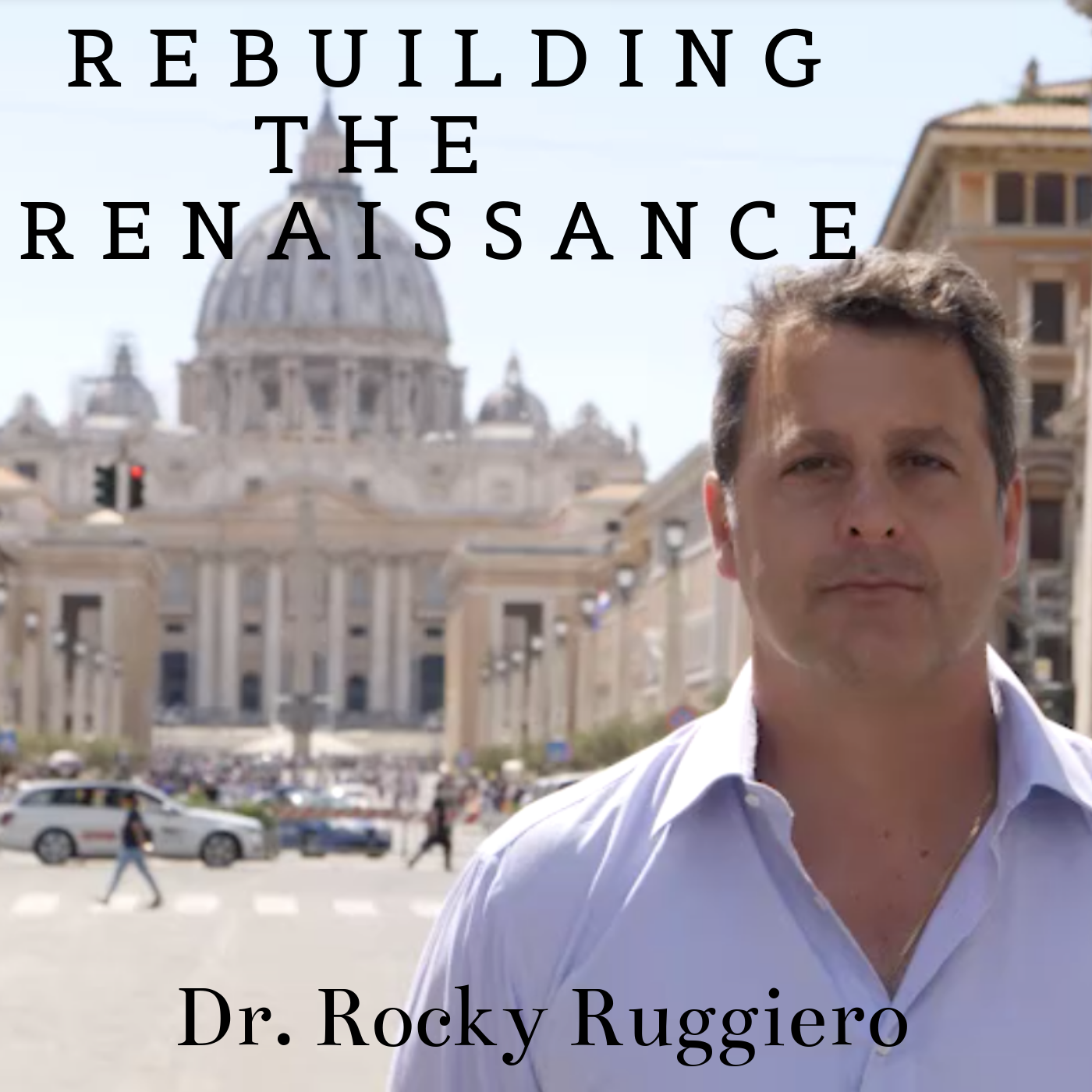 Rebuilding The Renaissance