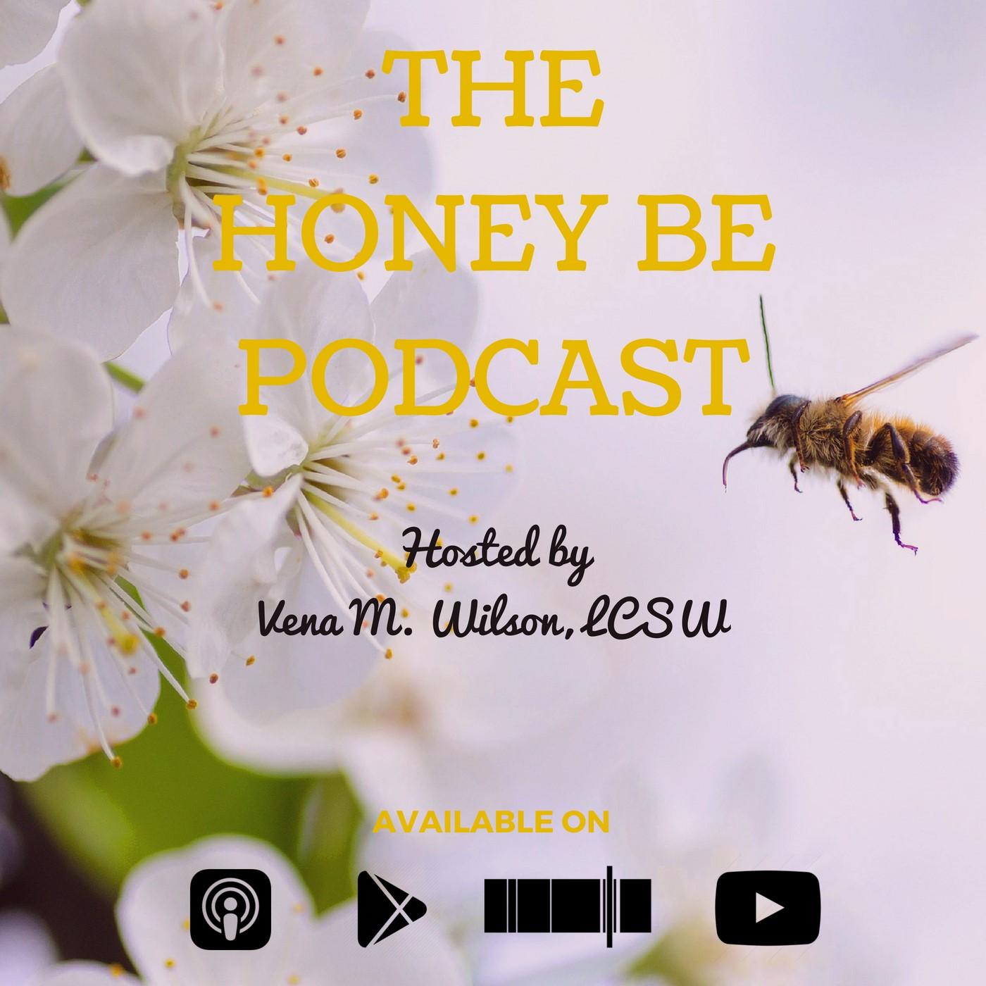 The Honey Be Podcast show art