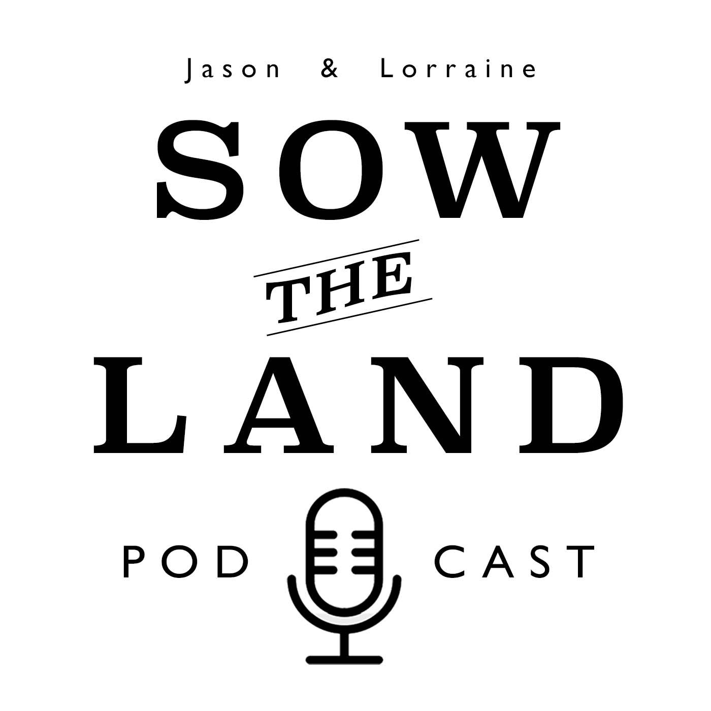 Artwork for #001 First Sow the Land Podcast