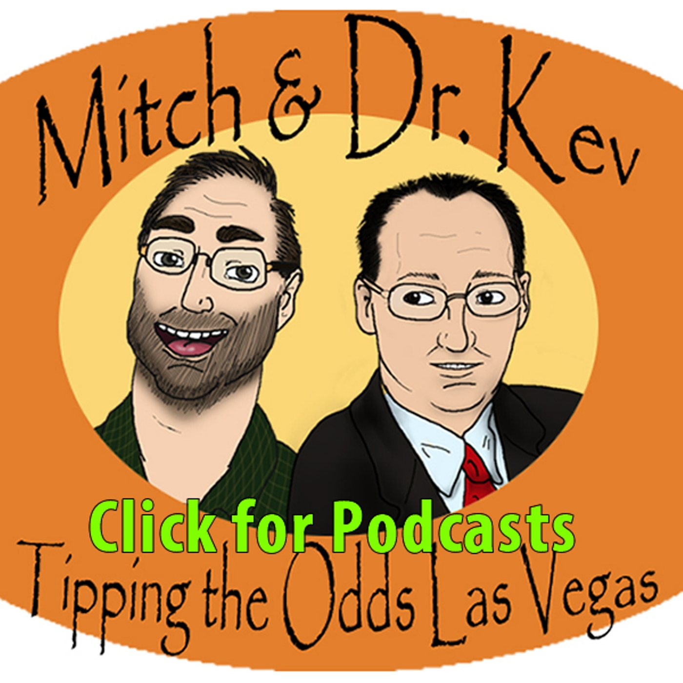 Artwork for the 209th Mitch and Dr. Kev's Tipping the Odds Las Vegas