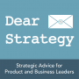 Artwork for Dear Strategy 027: Aligning Product and Corporate Strategy (Part 1)