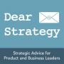 Artwork for Dear Strategy 005: Where Do I Start?