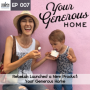 Artwork for 007: Rebekah Launched a New Product: Your Generous Home
