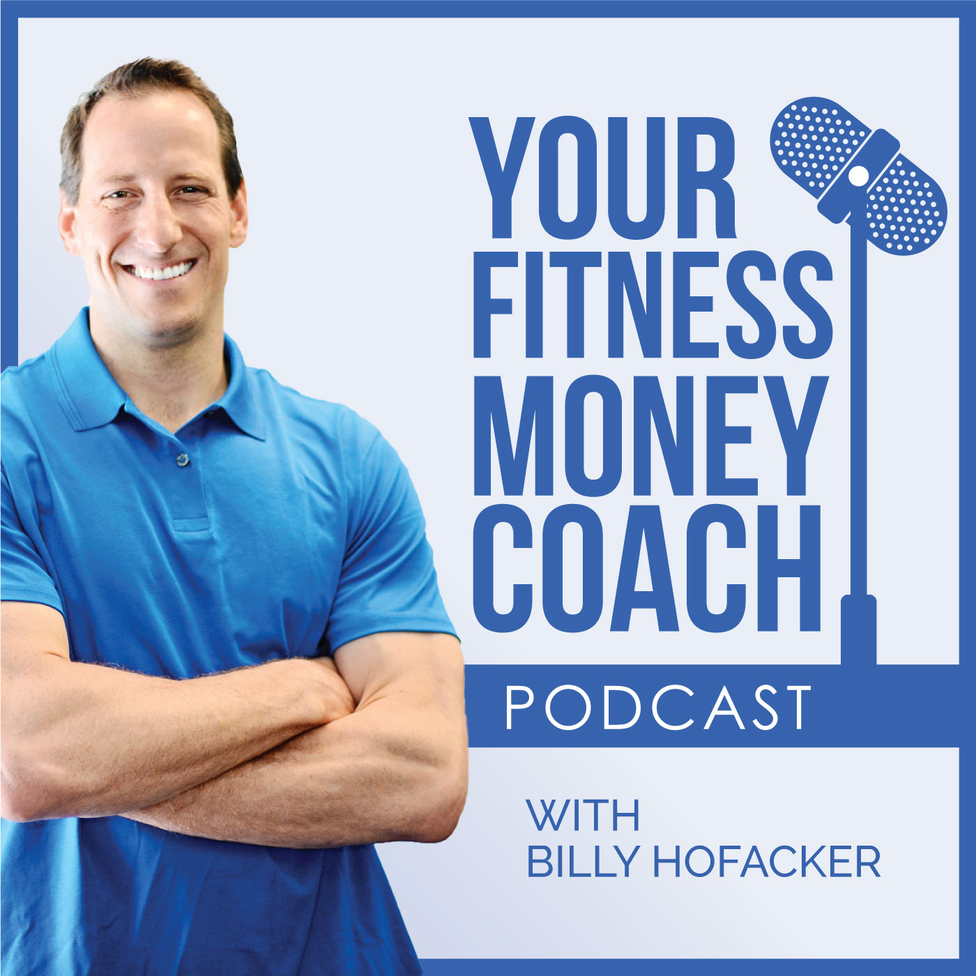 Your Fitness Money Coach Podcast show art