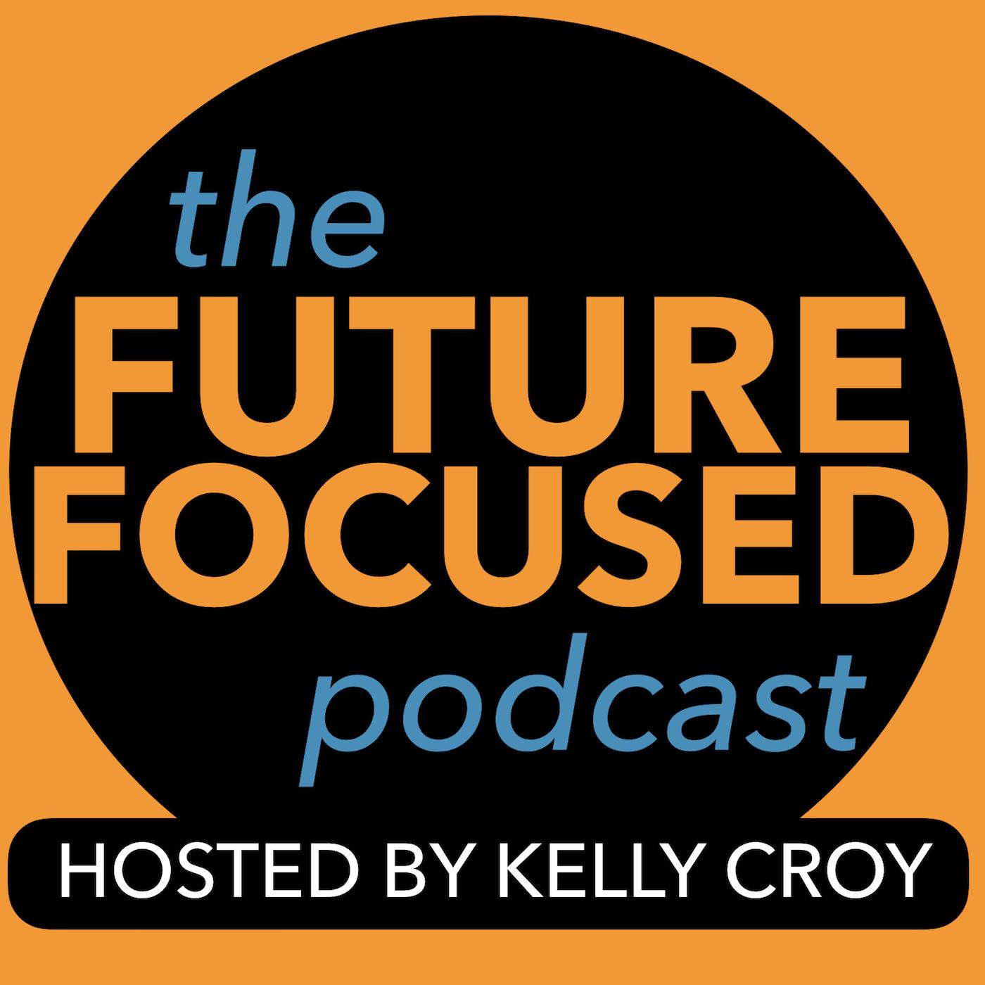Future Focused Podcast show art