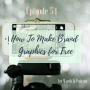 Artwork for Episode 54:  How to Make Graphics for Free