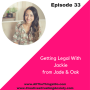 Artwork for Episode 33: Getting Legal With Jackie from Jade & Oak