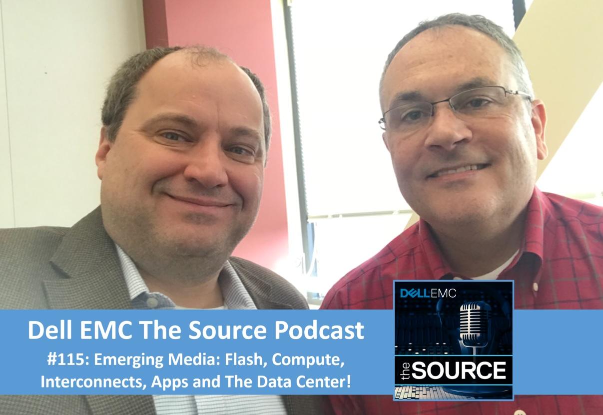 Dell EMC The Source Podcast #115