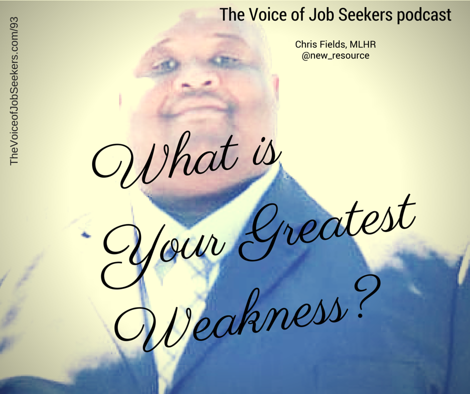 Career Challenge: What is Your Greatest Weakness