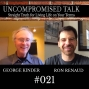 Artwork for Uncompromised Talk with George Kinder and Ron Renaud