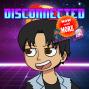 Artwork for Disconnected 041: A.V.B.D. Aesthetic Vaporwave Blood Dragons (feat. Samira Khan)