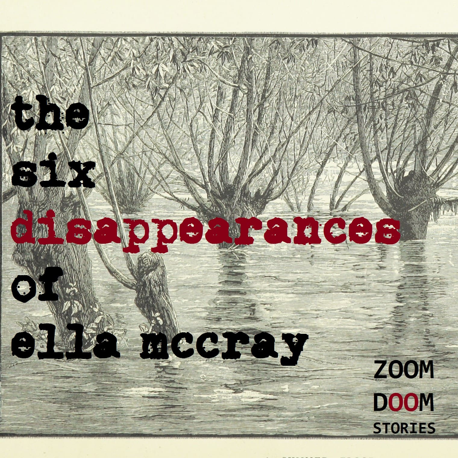 """    The Six Disappearances of Ella McCray "" Podcast"