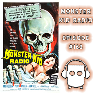 Monster Kid Radio - 12/30/14 - Stephen D. Sullivan's take on The Screaming Skull