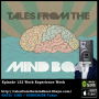Artwork for #132 Tales From The Mind Boat - Work experience week