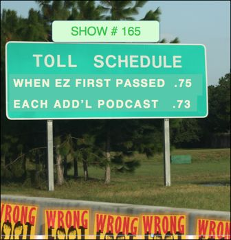 EP165--The Toll Story 2: When EZ 1st Passed