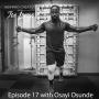 Artwork for Episode 17 with Osayi Osunde
