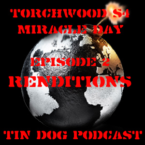 TDP 191: Torchwood Miracle Day Ep2