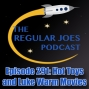 Artwork for Episode 291: Hot Toys and Luke Warm Movies