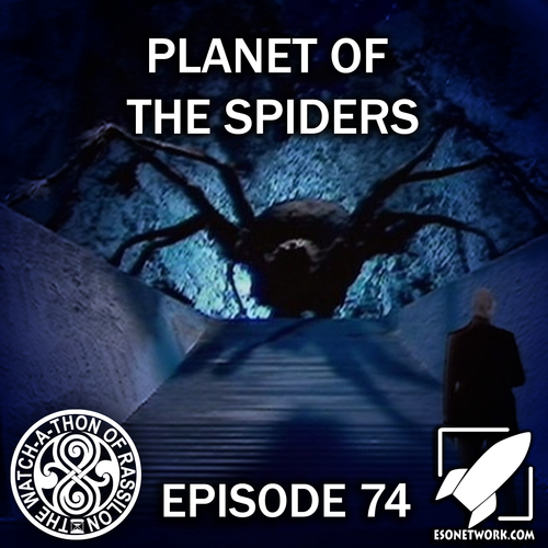 Artwork for Episode 74: Planet of the Spiders (Family UNIT)