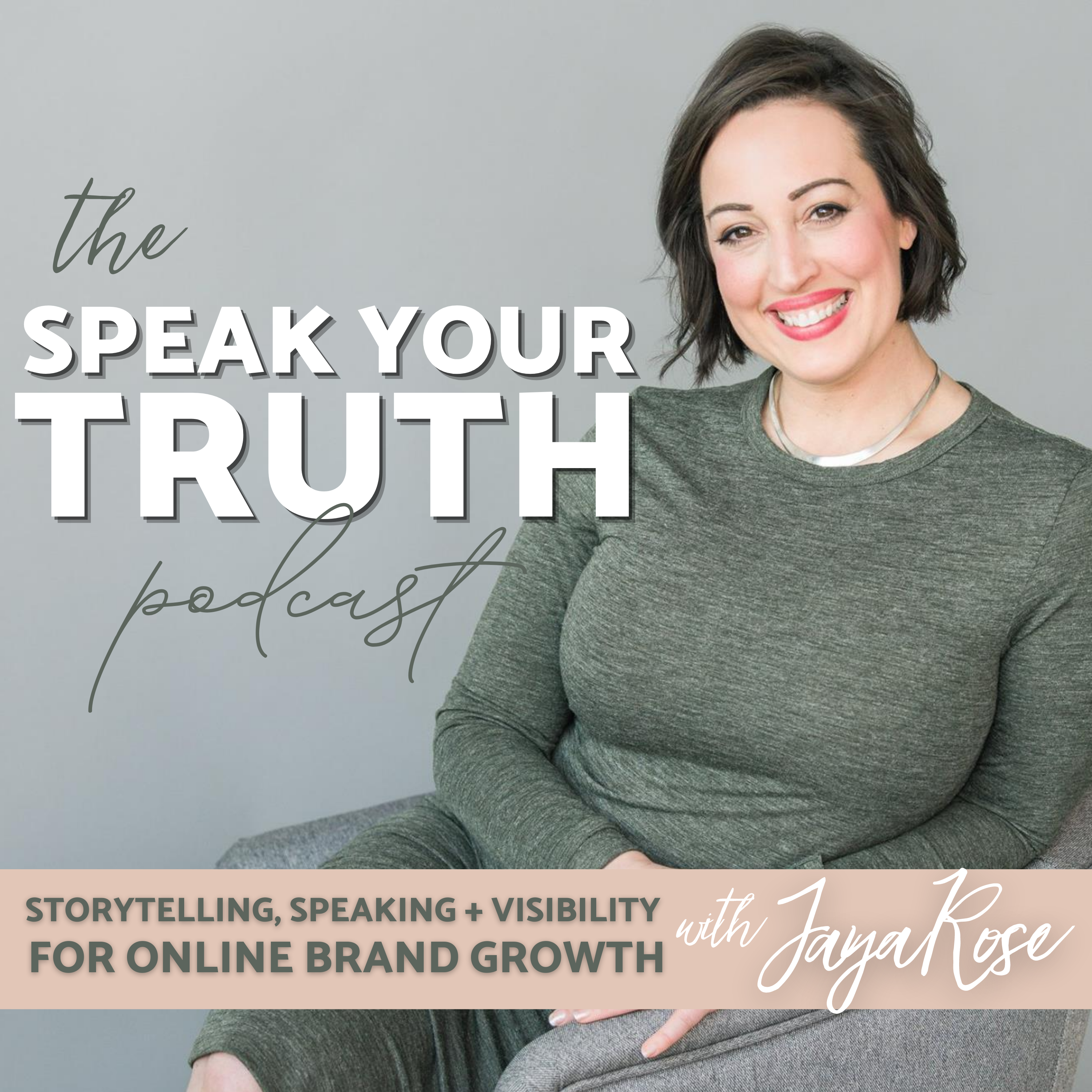 The Speak Your Truth Podcast with Jaya Rose show art