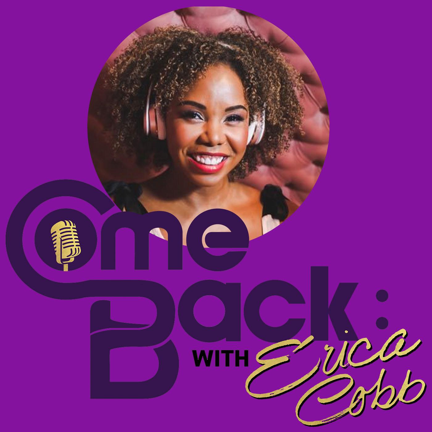 Comeback with Erica Cobb show art