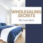 Artwork for Wholesaling Secrets 2021