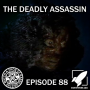 Artwork for Episode 88: The Deadly Assassin (Please Don't Correct Us)