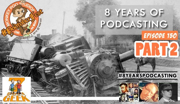 Episode 150: 8 Years of Podcasting Part 2