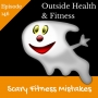 Artwork for Scary Fitness Mistakes