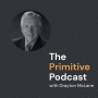 Artwork for Drayton McLane of McLane Companies and Former Owner of the Houston Astros talks with The Primitive Podcast