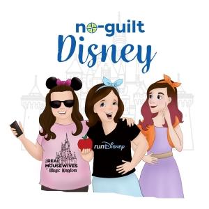 No-Guilt Disney Podcast