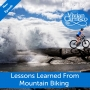 Artwork for Lessons Learned From Mountain Biking