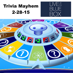 Trivia Mayhem LIVE 2-28-15 Live at the Blue Box
