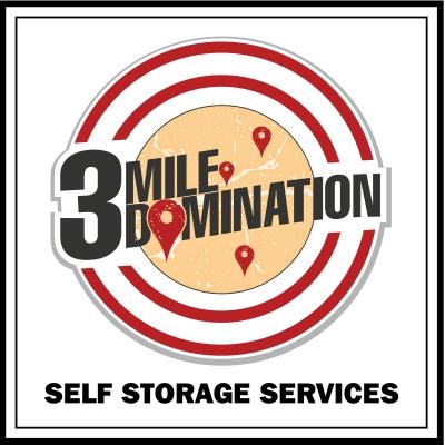 3 Mile Domination - Self Storage Services show image