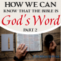Artwork for How Do We Know The Bible Is God's Word Part 2?
