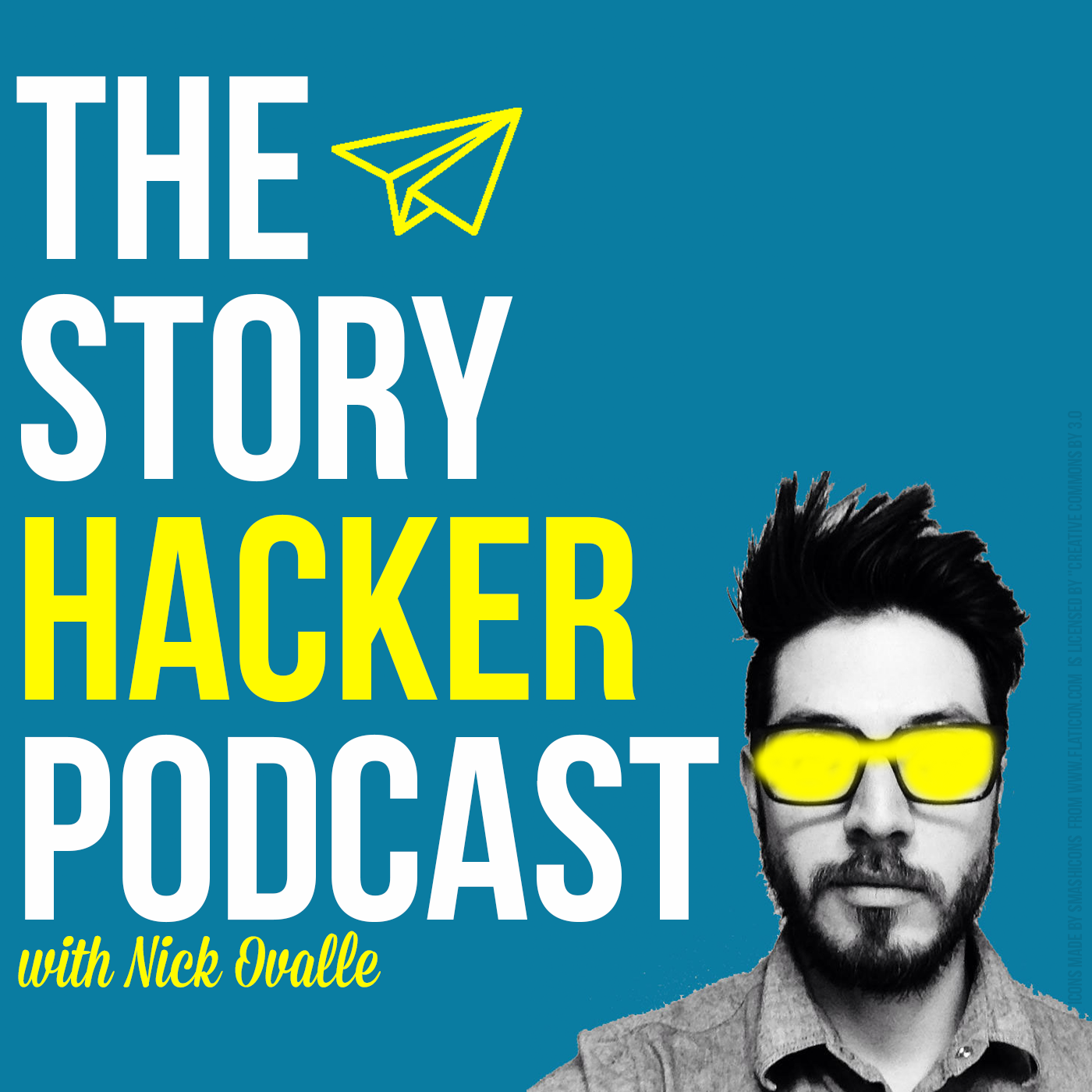The Story Hacker Podcast with Nick Ovalle show art