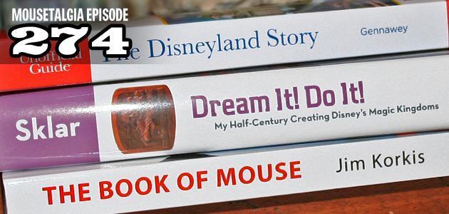 Mousetalgia Episode 274: Book reviews, author Adam Berger