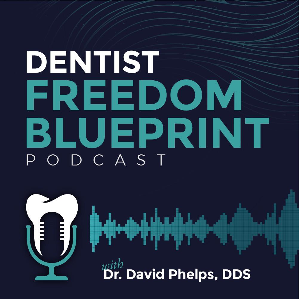 The Dentist Freedom Blueprint