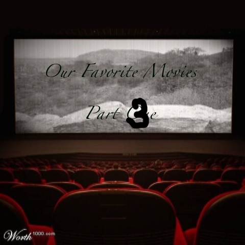 CST #63: Favorite Movies - Part Three