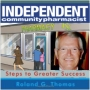 Artwork for Pharmacy Podcast Episode 157 Independent Pharmacy: Steps to Greater Success