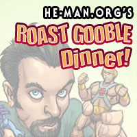Episode 071 - He-Man.org's Roast Gooble Dinner