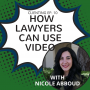 Artwork for Clienting #10: How Lawyers Can Use Video w/Nicole Abboud
