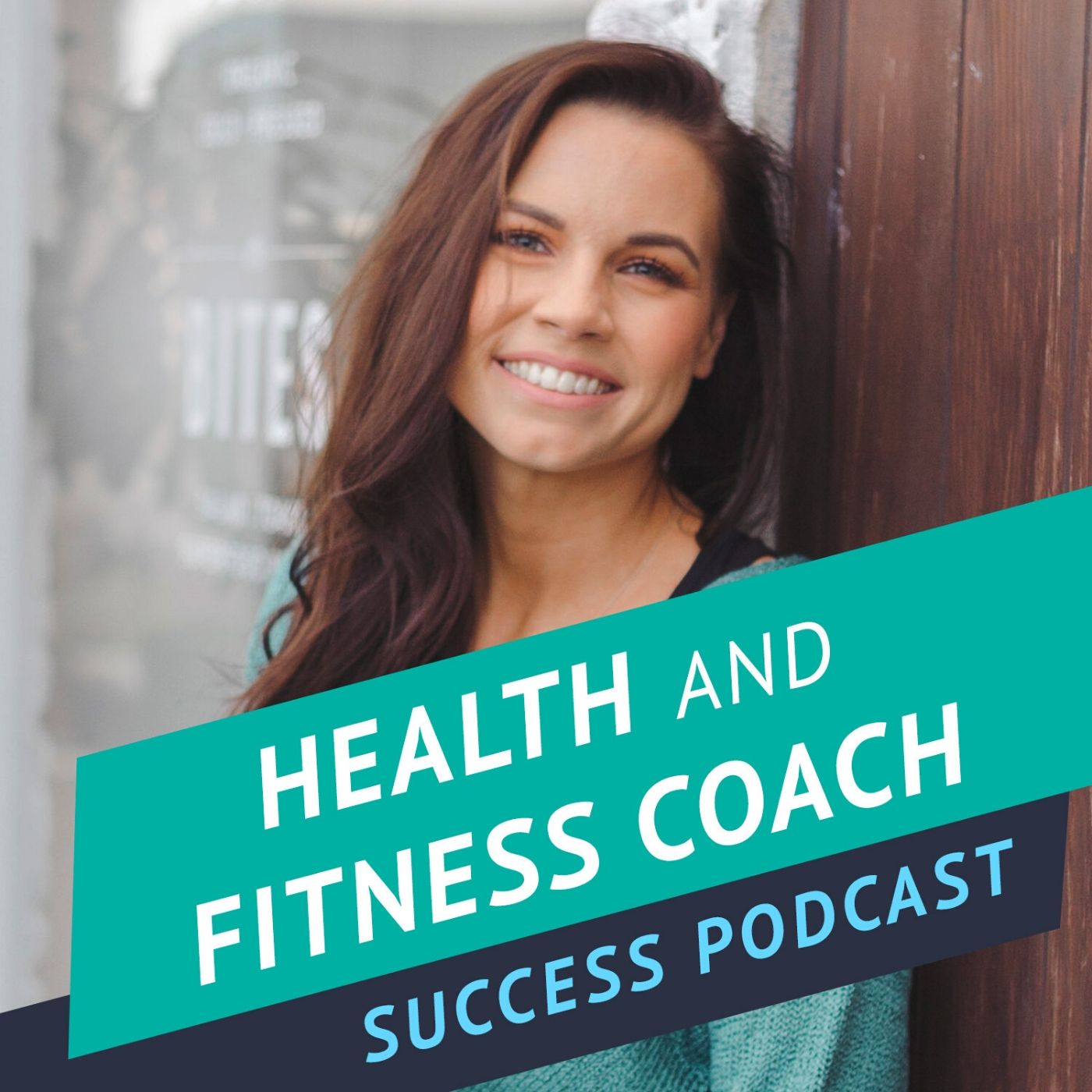 Health and Fitness Coach Success Podcast show art