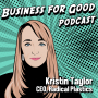 Artwork for Ep 72   Plastic that Won't Last Forever: Kristin Taylor and the Radical Plastics Story