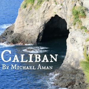 Episode 9 - Caliban by Michael Aman