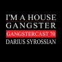 Artwork for Darius Syrossian - Gangstercast 70