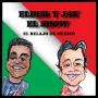 Artwork for Episode 11 Del Chapo, El Oscar, El Tri, Invitados y Otras Cosas mas...