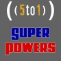 Artwork for 19 - Super Powers - 5 to 1