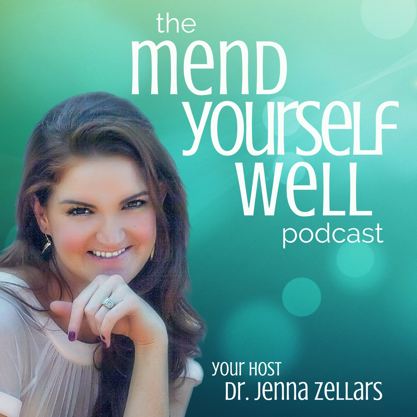 The Mend Yourself Well Podcast: Self-Care Practices for the Body | Mind | Soul show art